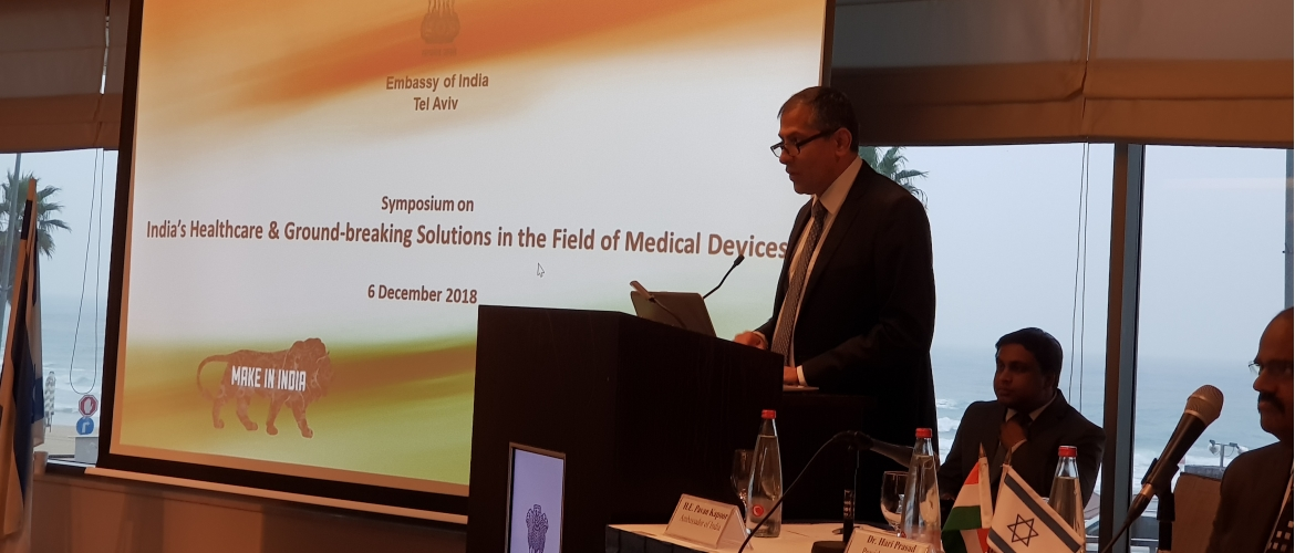 "Symposium on ""India's Healthcare & Groundbreaking Solutions in the Field of Medical Devices"" 6 December 2018"